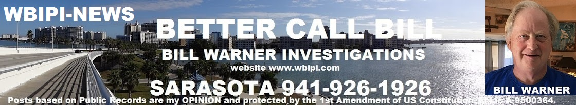 Better Call Sarasota Private Investigator Bill Warner WBIPI-NEWS