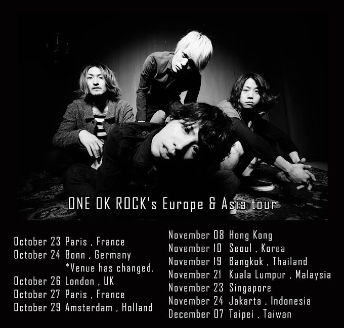 ONE OK ROCK's Europe & Asia tour  ! Check This Out!