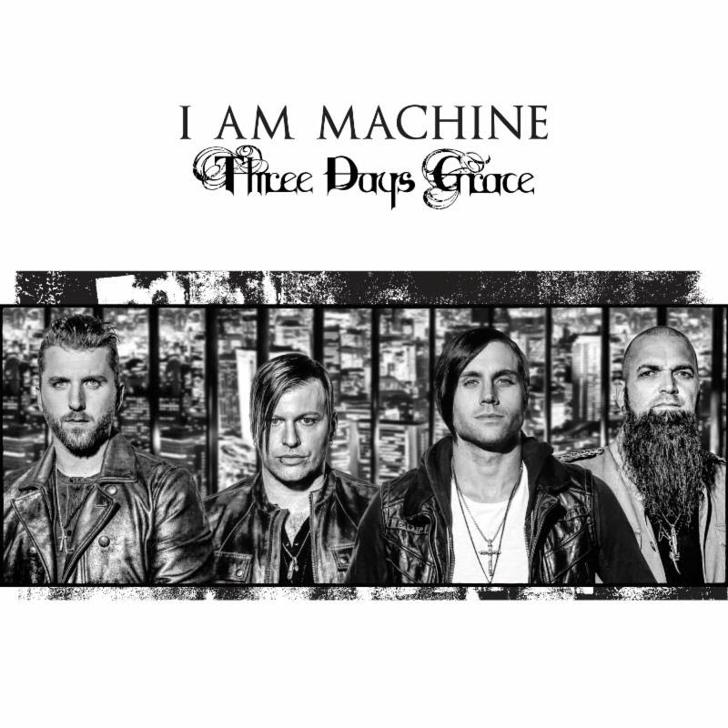 Three Days Grace new single I Am Machine