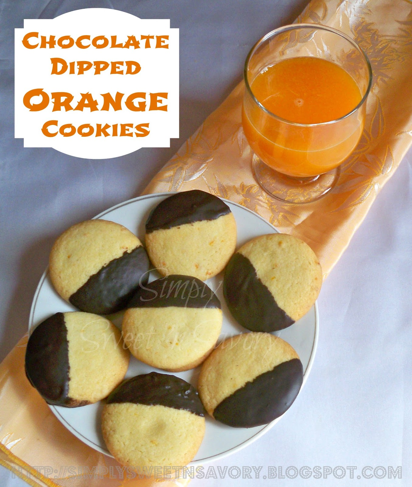 Simply Sweet 'n Savory: Chocolate Dipped Orange Cookies
