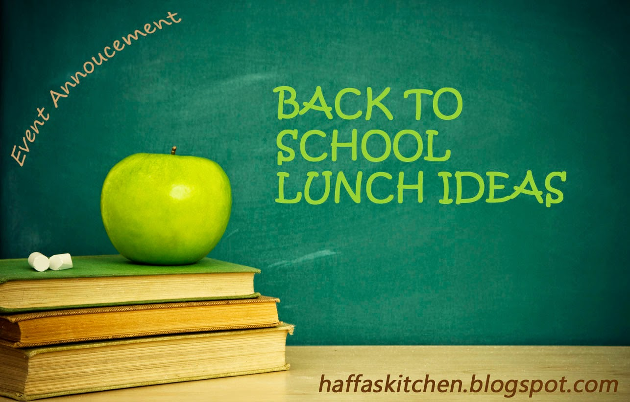 My 1st Event- Back to school lunch Ideas