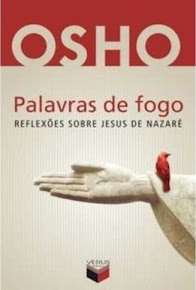 PALAVRAS DE FOGO - OSHO