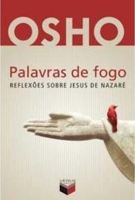 PALAVRAS DE FOGO - OSHO
