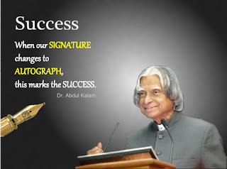 Quotes on success by Dr APJ Abdul Kalam