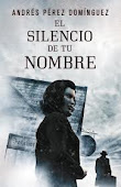 El silencio de tu nombre