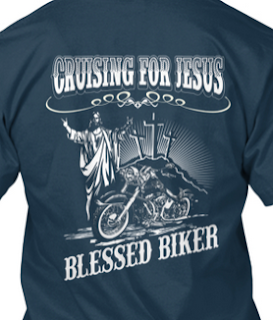 Cruising for Jesus, Blessed Biker Shirt