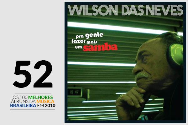 Wilson Das Neves - Pra Gente Fazer Mais Um Samba