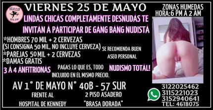 VIERNES 25 DE MAYO DE 6 PM A 2 AM GANG BANG CON HERMOSAS CHICAS SW
