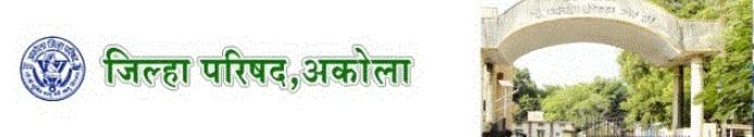 zpakola.govbharati.com Zilla Parishad Akola  Various Vacancies