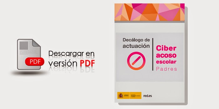 http://www.chaval.es/chavales/sites/default/files/diptico_decalogo_ciberacoso_vf.pdf