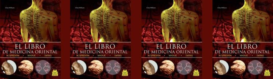 El Libro de Medicina Oriental by Clive Witham