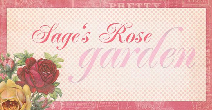 Sage's Rose Garden