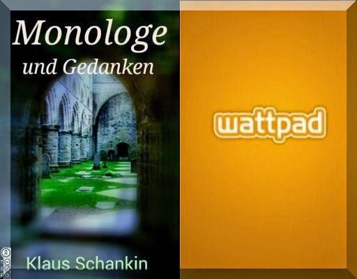 http://www.wattpad.com/story/37468036-monologe-und-gedanken