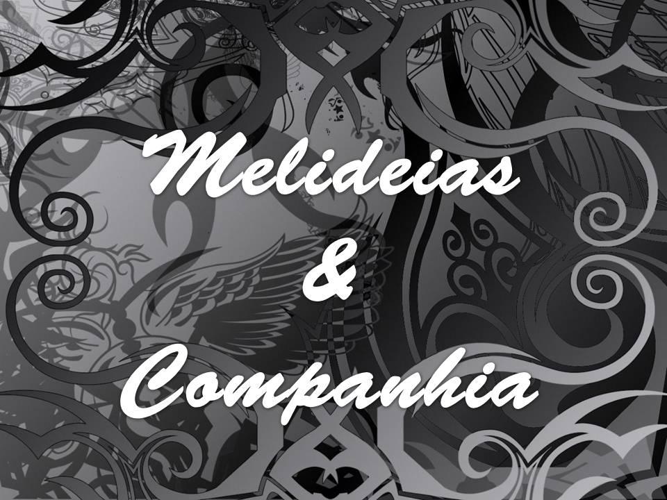 Melideias & Companhia