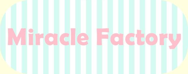 Zsebkendőnyi Mennyország -                              Miracle Factory