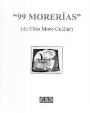 """""""99 MORERÍAS"""""""