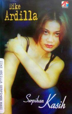 Dike Ardilla - Serpihan Kasih ( Full Album 2008 )
