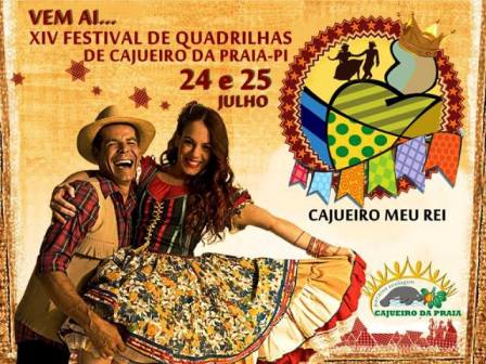 VEM AÍ O XIV FESTIVAL DE QUADRILHAS DE CAJUEIRO DA PRAIA - PI