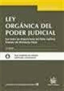 Textos Legales: Ley Orgánica del Poder Judicial 2014.