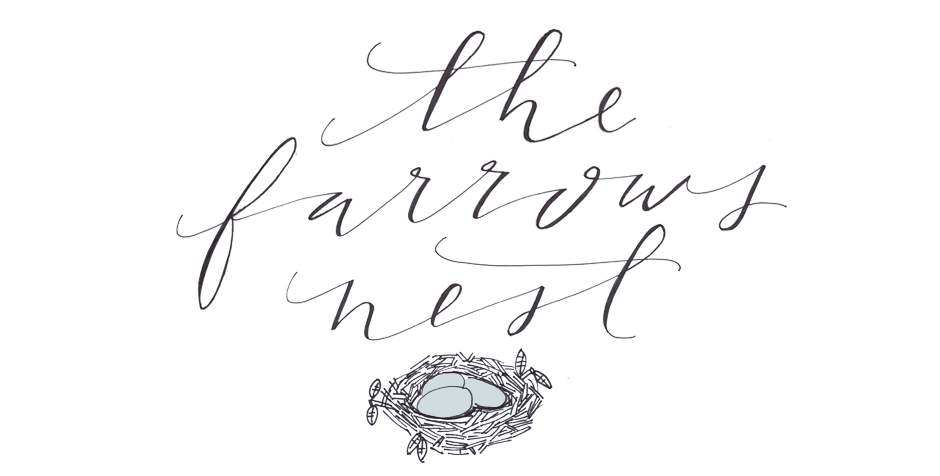 The Farrow's Nest