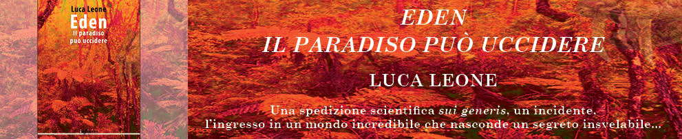 Eden. Il paradiso può uccidere (Infinito edizioni, 2016)