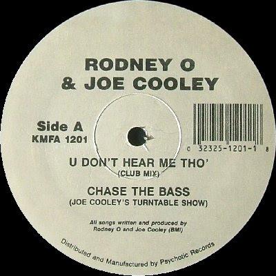 Rodney O & Joe Cooley – U Don't Hear Me Tho' / Chase The Bass (1992, VLS, 128)