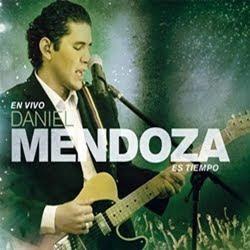 Daniel Mendoza - Es Tiempo (En Vivo)