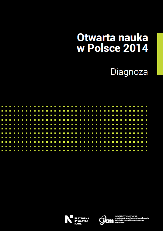 """Okładka publikacji pt. """"Otwarta nauka w Polsce 2014. Diagnoza"""""""