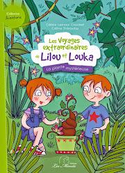 Les voyages extraordinaires de Lilou et Louka