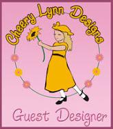 Cheery Lynn Guest Designer