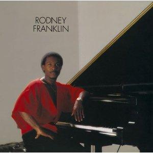 Rodney Franklin - Rodney Franklin (1980)