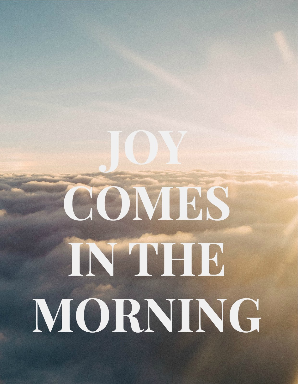 Joy Comes In The Morning Quotes