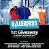 KALERFESS 1st GIVEAWAY