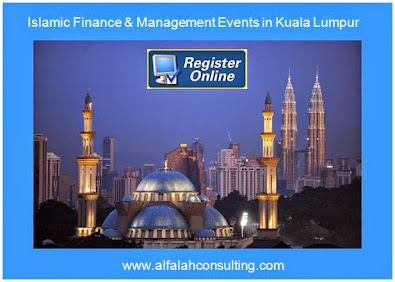 ISLAMIC FINANCE EVENTS KUALA LUMPUR MALAYSIA