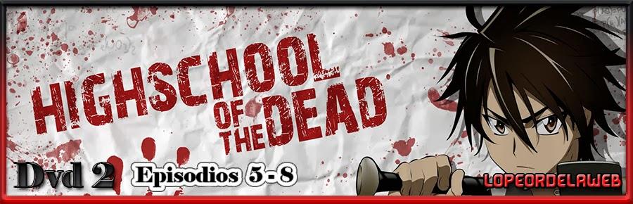 HighSchool of the Dead  [3 Dvd9 + Ova ] [MEGA]