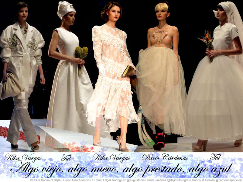 novias- vestidos de novia - desfiles - círculo de la moda - bogotá - moda - kika vargas - tul - darío cárdenas - como una paraición - killer sense of style - algo viejo - algo nuevo - algo prestado - algo azul