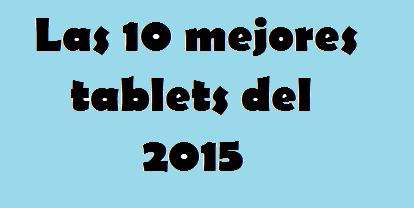Mejores, Tablets, 2015, 10