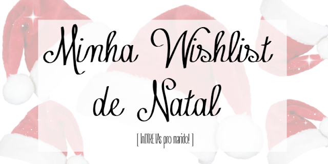WISHLIST DE NATAL