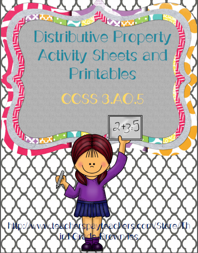 http://www.teacherspayteachers.com/Product/Distributive-Property-of-Multiplication-Printables-CCSS-3OA5-966240