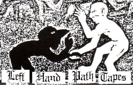 Left Hand Path Tapes