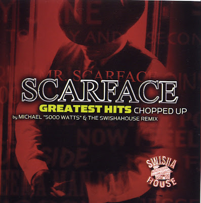 Scarface-Greatest_Hits_Chopped_Up_(Swisha_House_Remix)-2003-SUT