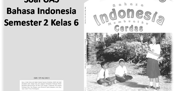 Soal Uas Bahasa Indonesia Semester 2 Kelas 6 Soal Ulangan Sekolah Dasar