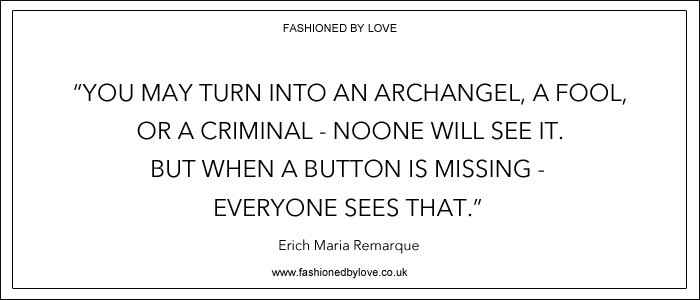 via fashioned by love | best fashion & style quotes | Erich Maria Remarque