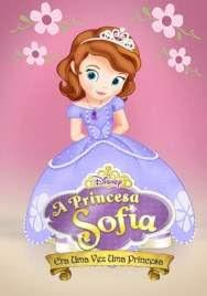 Assistir - A Princesa Sofia – Era Uma Vez Uma Princesa – Dublado Online