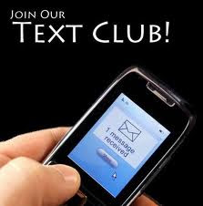 SIGN UP HERE TO RECEIVE OUR TEXT BLASTS TO YOUR PHONE