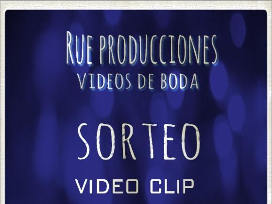 Rue Producciones sortea ♥ ¡video clip romántico! ♥
