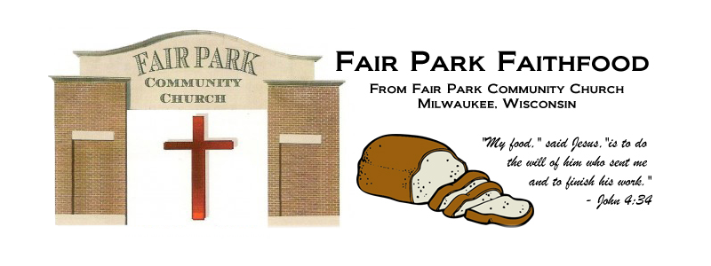Fair Park Faithfood - from Fair Park Community Church in Milwaukee near West Allis Wisconsin