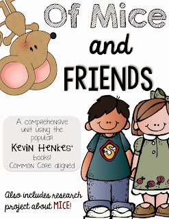http://www.teacherspayteachers.com/Product/Of-Mice-and-FRIENDS-Kevin-Henkes-book-unit-993838