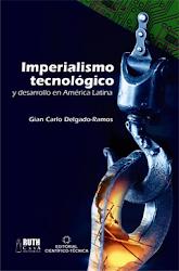 Imperialismo Tecnológico y Desarrollo en AL