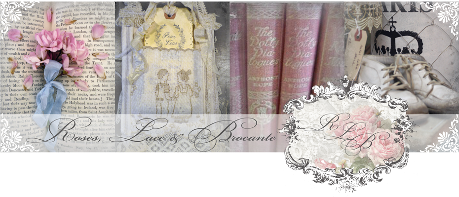Roses, Lace and Brocante